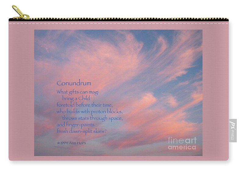Sky Carry-all Pouch featuring the photograph Conundrum by Ann Horn