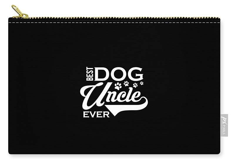 Best-dog-uncle Carry-all Pouch featuring the drawing Cute Funny Best Dog Uncle Ever by The Perfect Presents