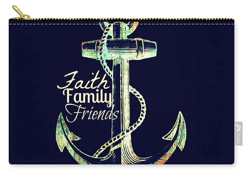 Brandi Fitzgerald Carry-all Pouch featuring the digital art Faith Family Friends Anchor V2 by Brandi Fitzgerald