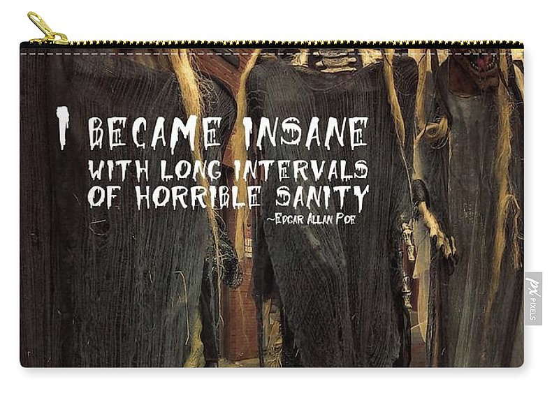 Insane Carry-all Pouch featuring the photograph Hallowed Gathering Quote by JAMART Photography