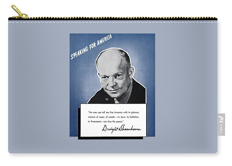 Eisenhower Carry-all Pouch featuring the painting General Eisenhower Speaking For America by War Is Hell Store