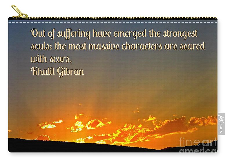 Gibran On The Character Of The Soul Carry-all Pouch featuring the photograph Gibran On The Character Of The Soul by John Malone