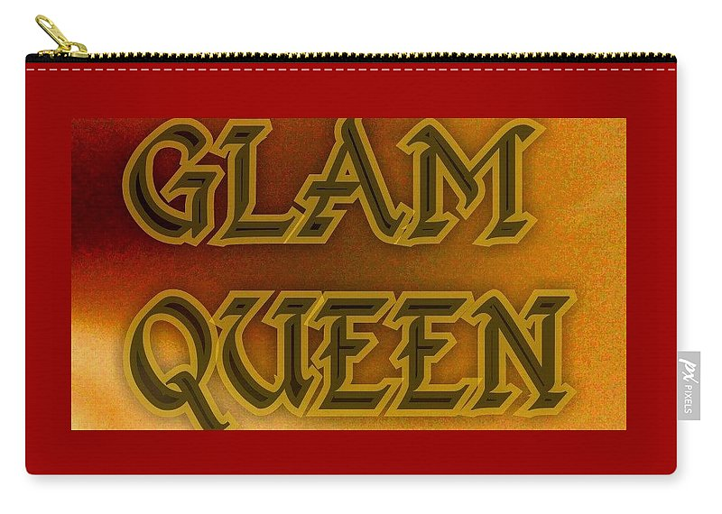 Queen Carry-all Pouch featuring the digital art Glam Queen by Shirl Denise Frisby
