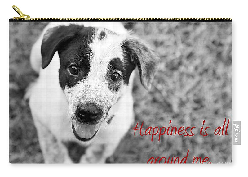 Puppy Carry-all Pouch featuring the photograph Happiness is all around me by Amanda Barcon