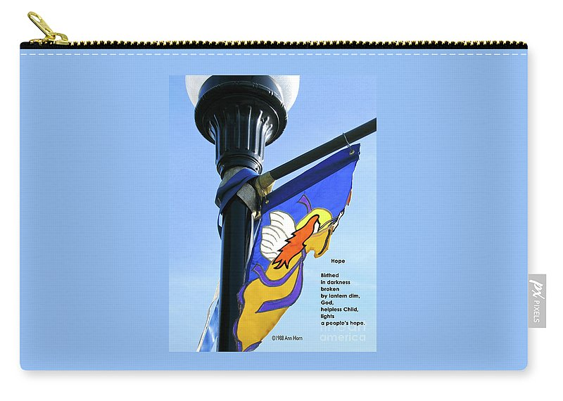 Light Carry-all Pouch featuring the photograph Hope by Ann Horn