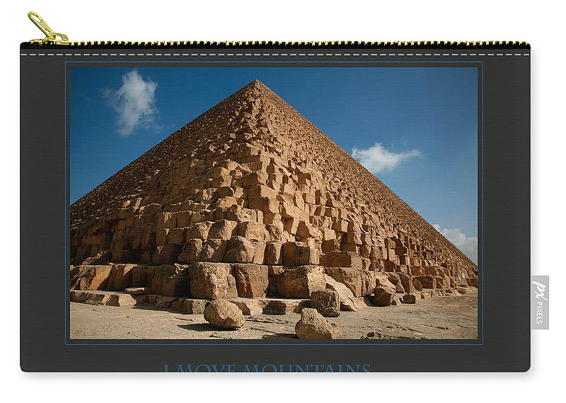 Motivational Carry-all Pouch featuring the photograph I Move Mountains by Donna Corless