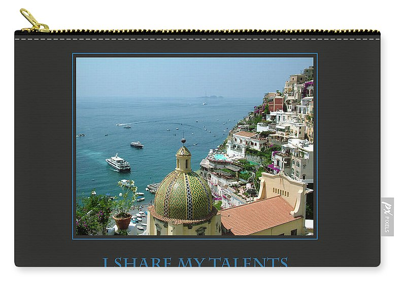 Motivational Carry-all Pouch featuring the photograph I Share My Talents by Donna Corless