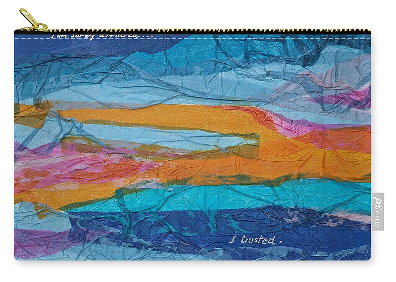 Trust Carry-all Pouch featuring the mixed media I Trusted - Psalm 116-10 by Michele Myers