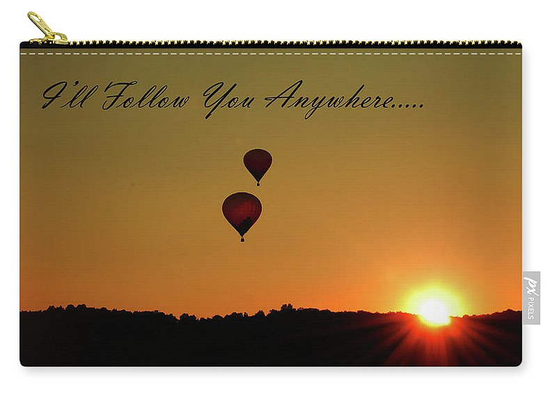 Balloon Carry-all Pouch featuring the photograph I'll Follow You Anywhere by Lori Tambakis