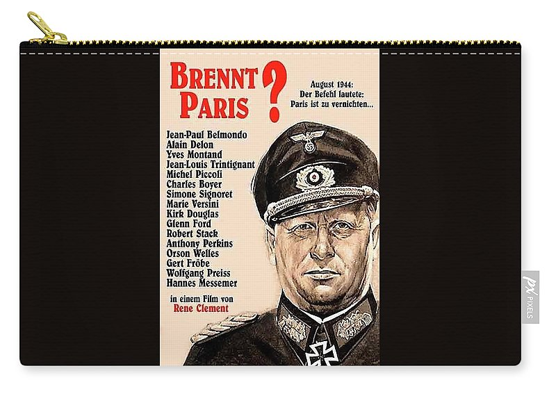 Is Paris Burning Gert Frobe As General Dietrich Von Chlitz German Theatrical Poster 1966 Carry-all Pouch featuring the photograph Is Paris Burning Gert Frobe As General Dietrich Von Chlitz German Theatrical Poster 1966 by David Lee Guss