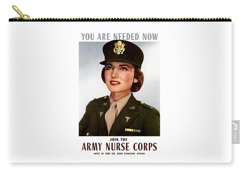 Nursing Carry-all Pouch featuring the painting Join The Army Nurse Corps by War Is Hell Store