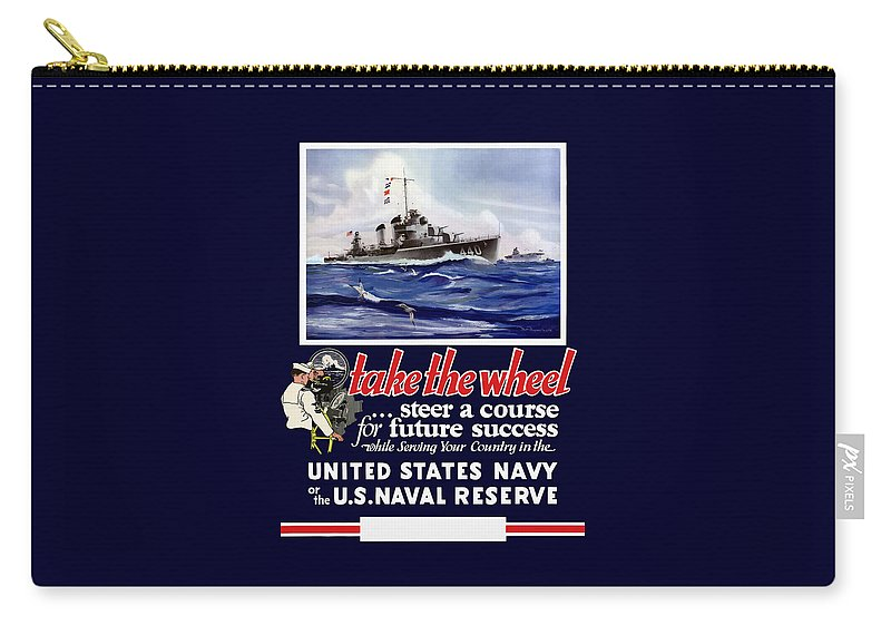 Navy Carry-all Pouch featuring the painting Join The Us Navy - Ww2 by War Is Hell Store