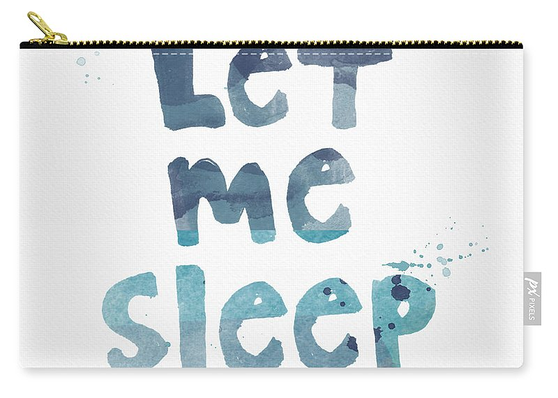 Sleep Carry-all Pouch featuring the painting Let Me Sleep by Linda Woods