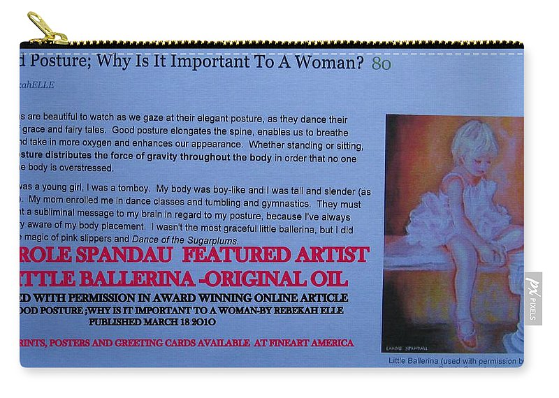 Carry-all Pouch featuring the painting Little Ballerina By Carole Spandau Featured In Award Winning Online Article On Good Posture Mar 2010 by Carole Spandau