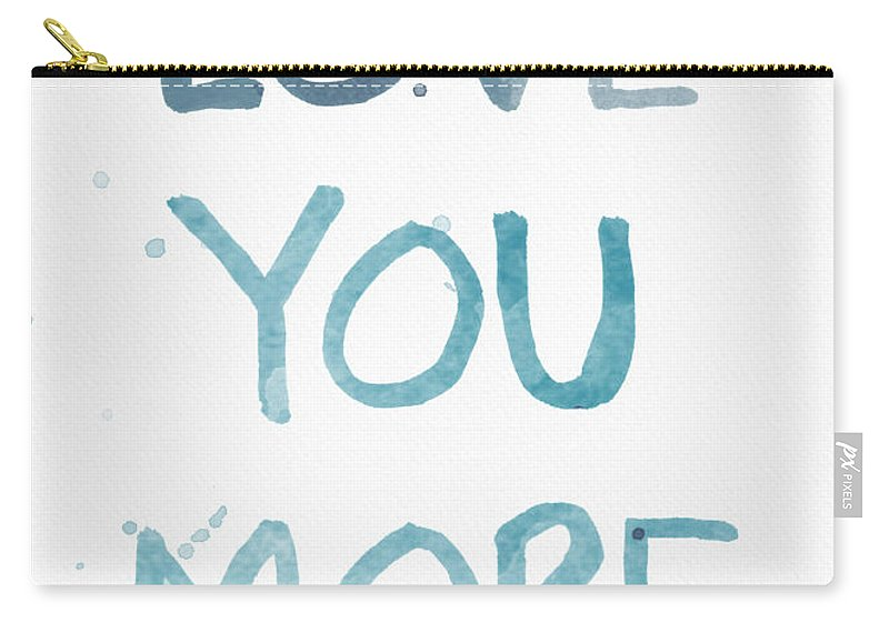 Love You More Carry-all Pouch featuring the painting Love You More- Watercolor Art by Linda Woods