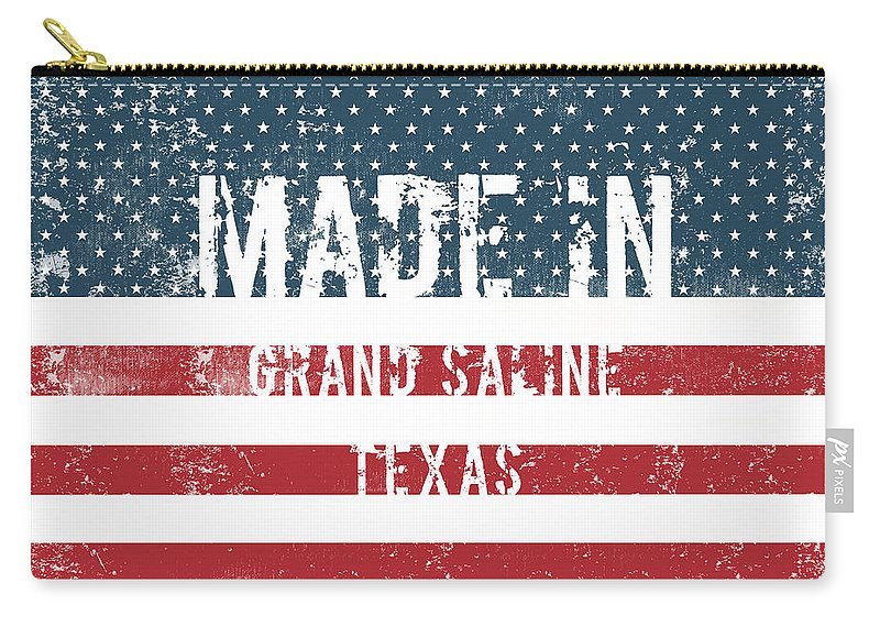 Grand Saline Carry-all Pouch featuring the digital art Made In Grand Saline, Texas by Tinto Designs