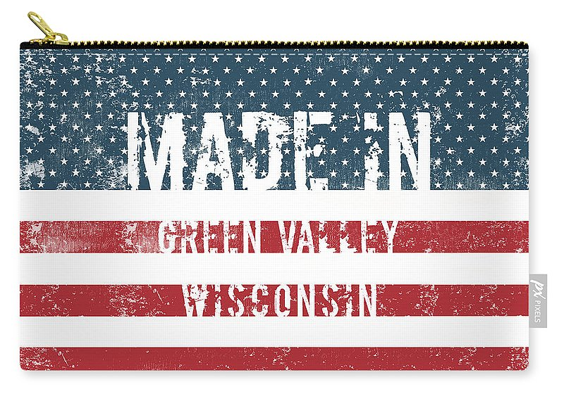 Green Valley Carry-all Pouch featuring the digital art Made In Green Valley, Wisconsin by Tinto Designs