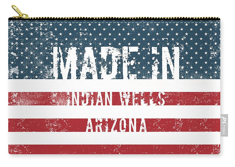Indian Wells Carry-all Pouch featuring the digital art Made In Indian Wells, Arizona by GoSeeOnline