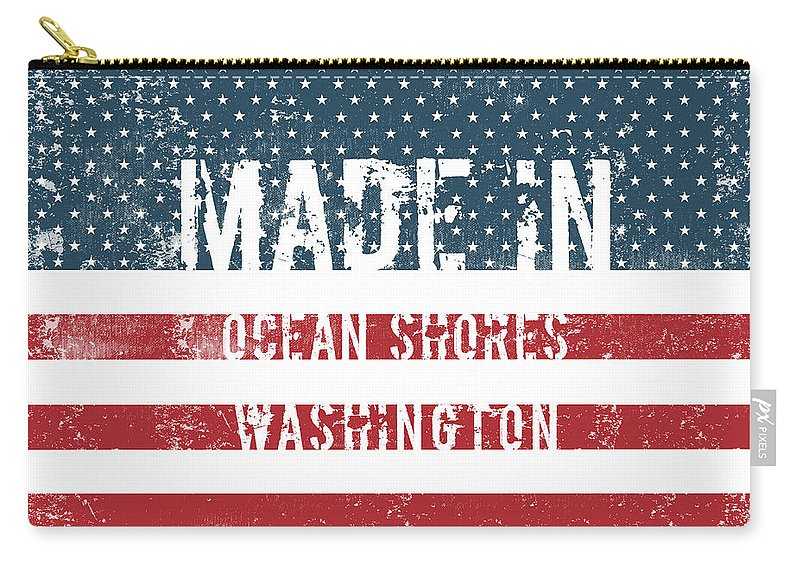 Ocean Shores Carry-all Pouch featuring the digital art Made In Ocean Shores, Washington by Tinto Designs