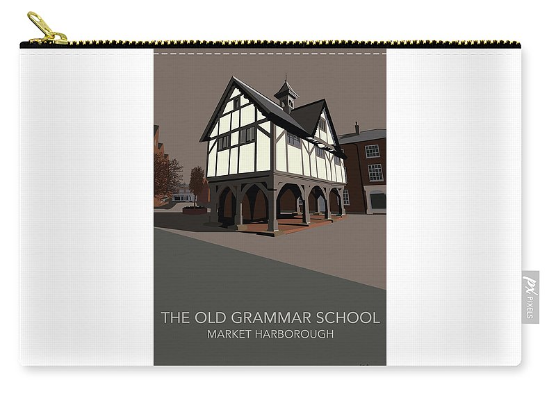 Market Harborough Old Grammar School Market Harborough Leicestershire Uk England Great Britain Uk History Tudor Architecture Carry-all Pouch featuring the digital art Market Harborough Grammar School by Alex Salter