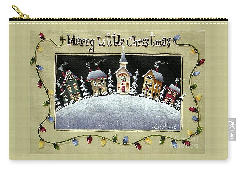Art Carry-all Pouch featuring the painting Merry Little Christmas Hill by Catherine Holman