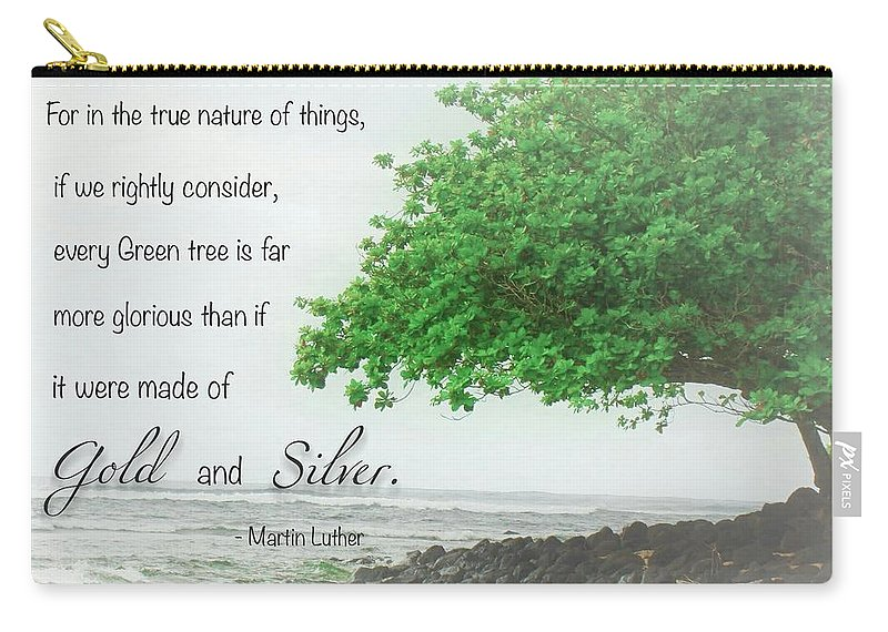 Quote Carry-all Pouch featuring the photograph Quote From Martin Luther by Melinda Baugh