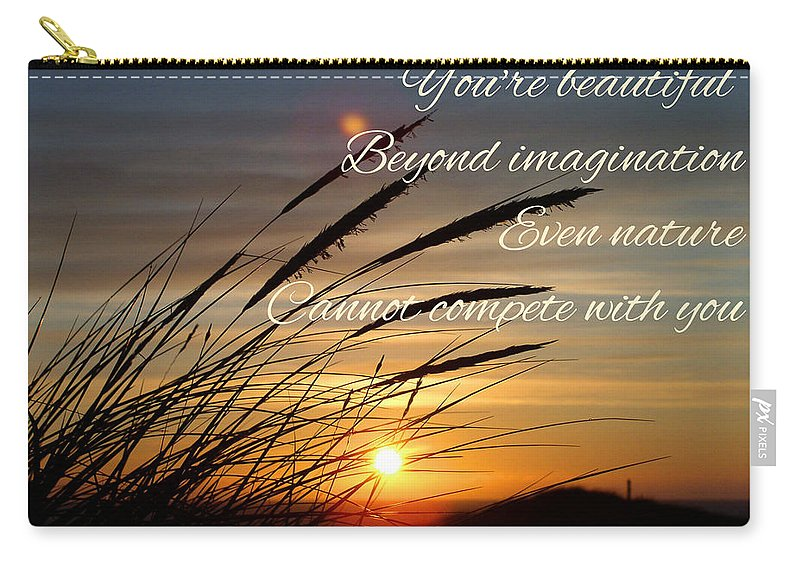 Nature Carry-all Pouch featuring the photograph Quote5 by Rachael Samson