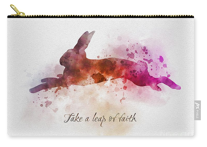 Rabbit Carry-all Pouch featuring the mixed media Take A Leap Of Faith by My Inspiration