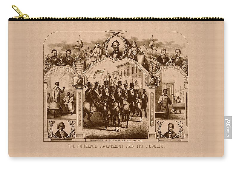 Black History Carry-all Pouch featuring the mixed media The Fifteenth Amendment And Its Results by War Is Hell Store