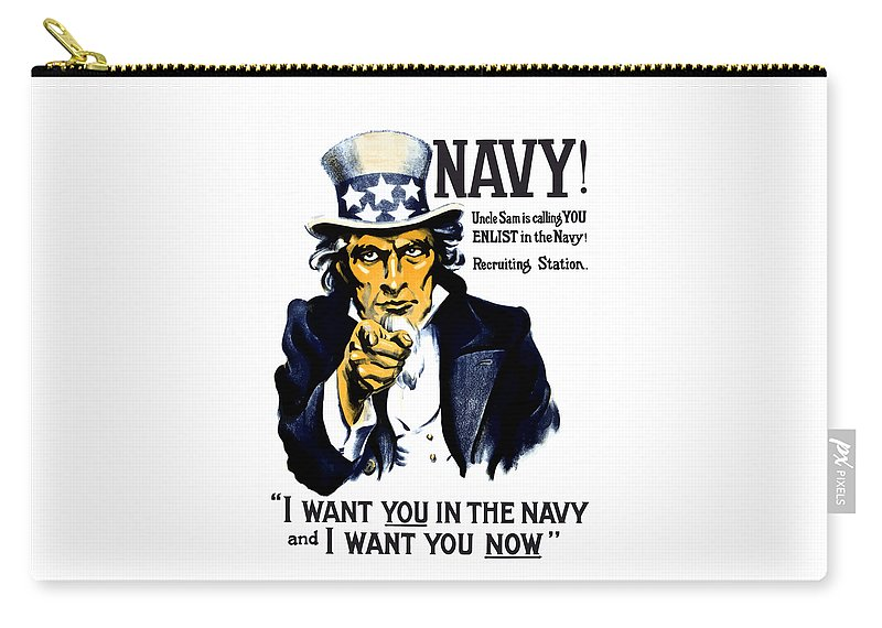 Ww1 Carry-all Pouch featuring the painting Uncle Sam Wants You In The Navy by War Is Hell Store