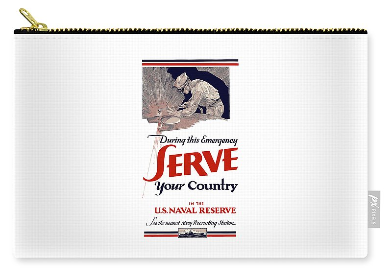 Navy Recruiting Carry-all Pouch featuring the painting US Naval Reserve Serve Your Country by War Is Hell Store