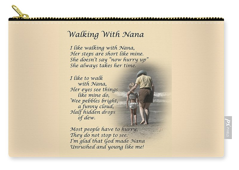Poem Carry-all Pouch featuring the photograph Walking With Nana by Dale Kincaid