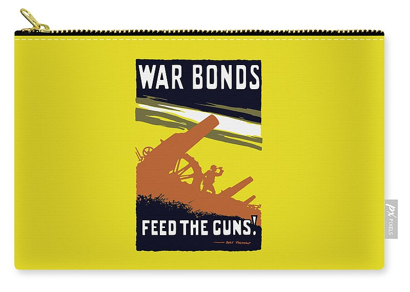 World War I Carry-all Pouch featuring the painting War Bonds Feed The Guns by War Is Hell Store