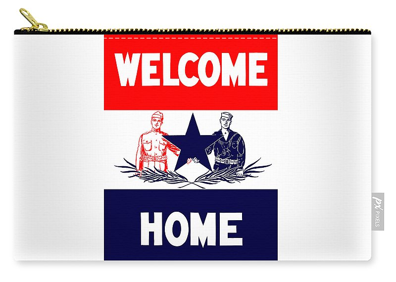 Ww1 Carry-all Pouch featuring the mixed media Vintage Welcome Home Military Sign by War Is Hell Store
