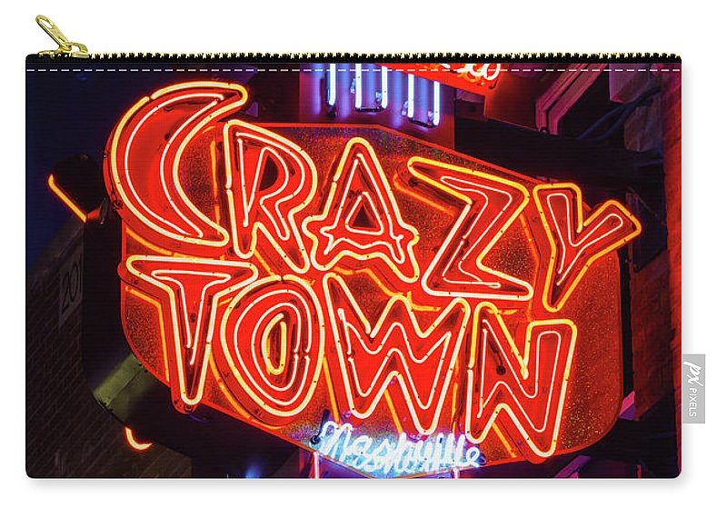 Nashville Carry-all Pouch featuring the photograph Welcome To Crazy Town - Nashville by Stephen Stookey