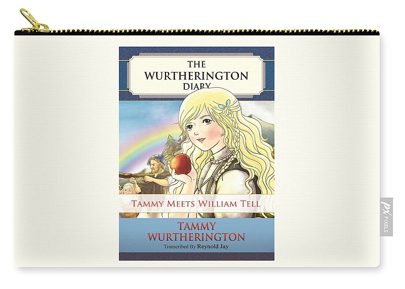 The Wurtherington Diary Carry-all Pouch featuring the painting William Tell Cover Art by Reynold Jay