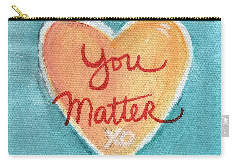 Heart Carry-all Pouch featuring the painting You Matter Love by Linda Woods