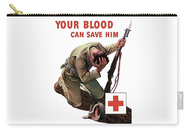 Red Cross Carry-all Pouch featuring the painting Your Blood Can Save Him - Ww2 by War Is Hell Store