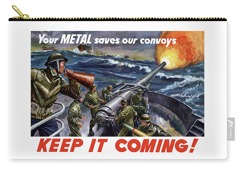 Wwii Carry-all Pouch featuring the painting Your Metal Saves Our Convoys by War Is Hell Store