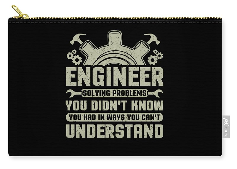 Engineer-shirt Carry-all Pouch featuring the drawing Engineer Problem Solver Engineering Career by Kanig Designs