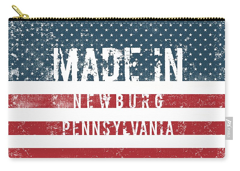 Newburg Carry-all Pouch featuring the digital art Made In Newburg, Pennsylvania by Tinto Designs
