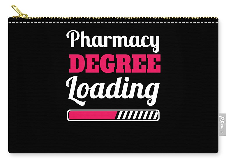 Doctor Carry-all Pouch featuring the digital art Pharmacy Degree Loading Student Pharmacist Apparel by Michael S