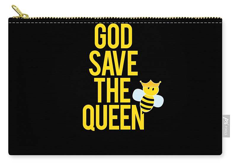 Apiary Carry-all Pouch featuring the digital art Beekeeper Gift God Save The Queen by Funny4You
