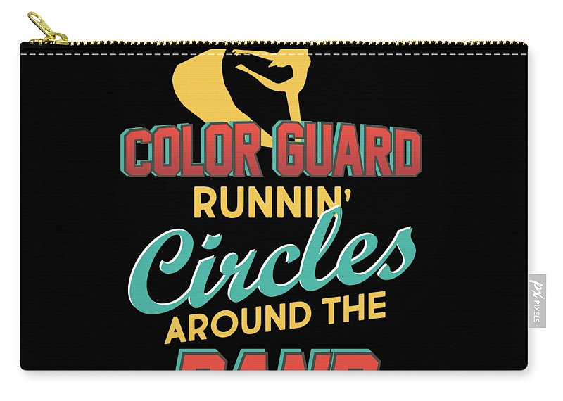 Color-guard Carry-all Pouch featuring the digital art Color Guard Runnin Circles Around The Band by Beth Scannell