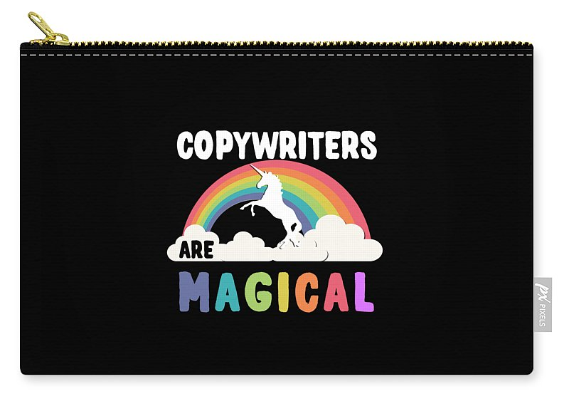 Unicorn Carry-all Pouch featuring the digital art Copywriters Are Magical by Flippin Sweet Gear