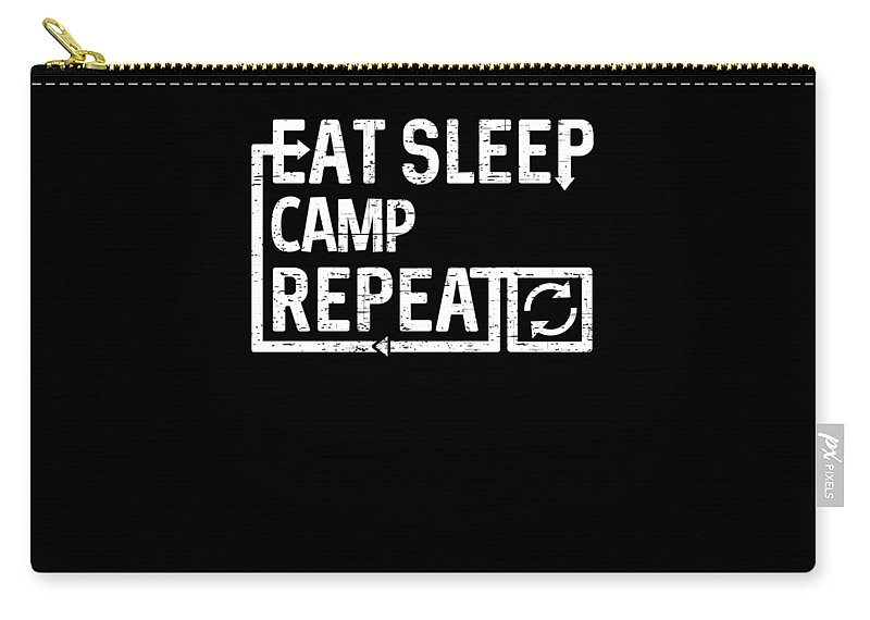 Camp Carry-all Pouch featuring the digital art Eat Sleep Camp by Flippin Sweet Gear