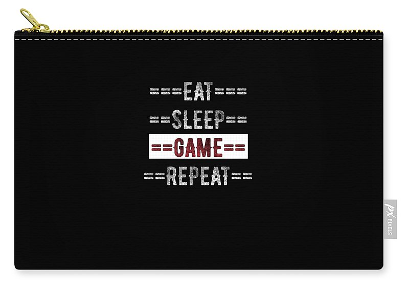 Gamer Carry-all Pouch featuring the digital art Eat Sleep Game Repeat Gift For Gamers by Mike G