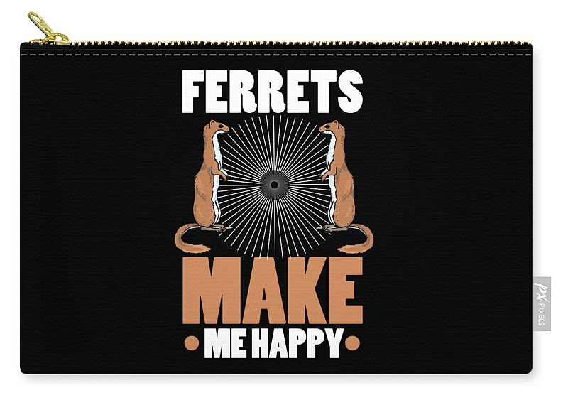 Animal-lover-gift Carry-all Pouch featuring the drawing Ferret Lover Ferrets Make Me Happy by Kanig Designs