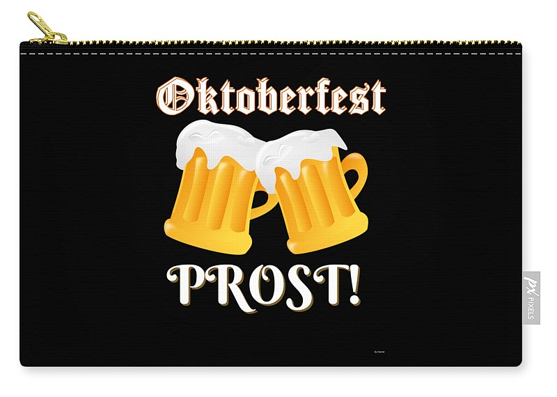 Beer Carry-all Pouch featuring the digital art Funny Beer Oktoberfest Tee Shirt Prost Cheers by Jose O