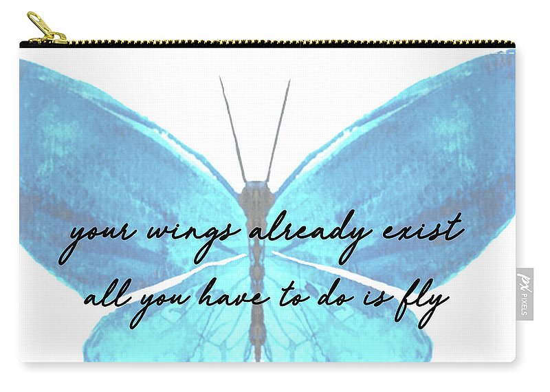 All Carry-all Pouch featuring the photograph Go Fly Quote by Jamart Photography